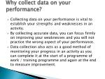 why collect data on your performance