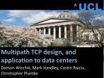 multipath tcp design and application to data centers
