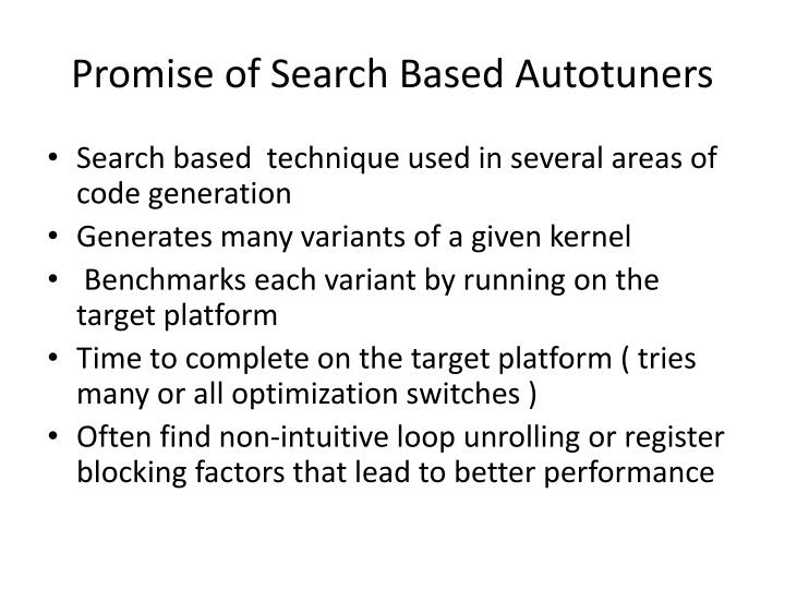 Promise of Search Based