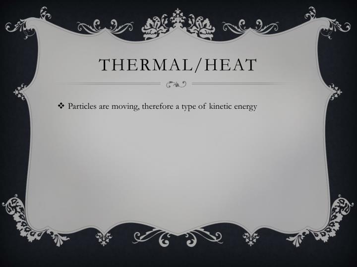Thermal/HEAT