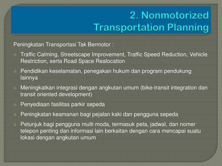 2. Nonmotorized