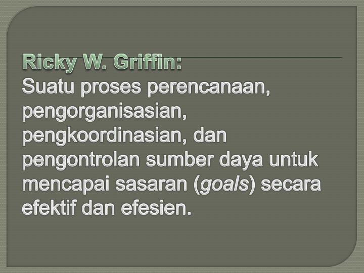 Ricky W. Griffin: