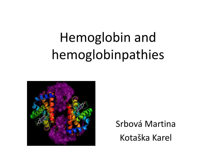 hemoglobin and hemoglobinpathies n.