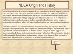 ndea origin and history