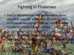fighting in phalanxes