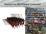 reasons for the phalanx continued