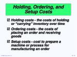 holding ordering and setup costs