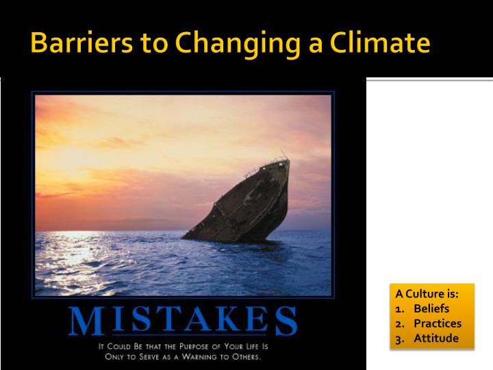 Barriers to Changing a