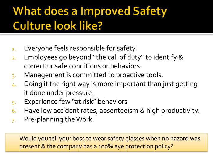 What does a Improved Safety Culture look like?