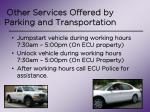 other services offered by parking and transportation