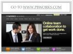 go to www pbworks com