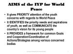 aims of the iyp for world peace