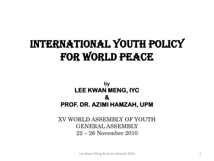 international youth policy for world peace n.