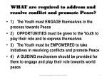 what are required to address and resolve conflict and promote peace