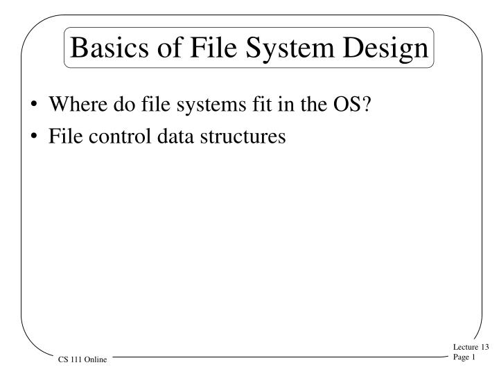 basics of file system design n.