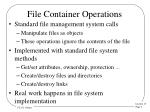 file container operations