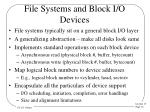 file systems and block i o devices