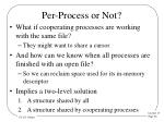 per process or not