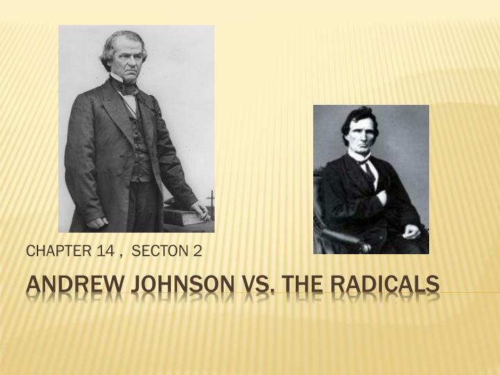 lincoln and johnson vs the radicals