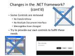 changes in the net framework cont d