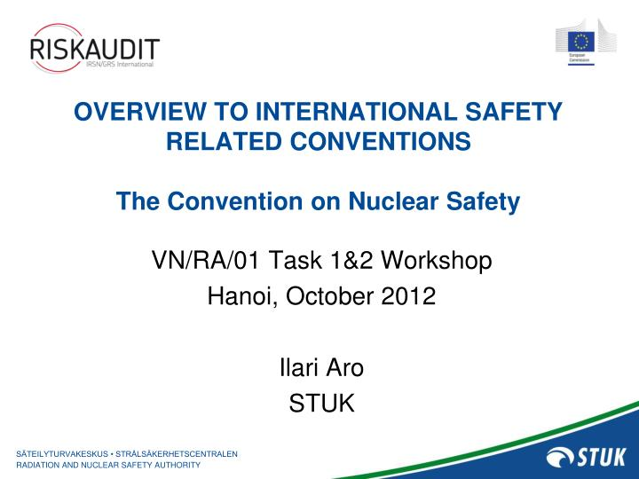 overview to international safety related conventions the convention on nuclear safety n.