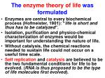 the enzyme theory of life was formulated