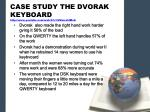 case study the dvorak keyboard http www youtube com watch v izzmczt4mxa1