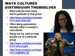 ways cultures distinguish themselves1