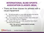 international blind sports association classes ibsa