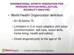 international sports federation for persons with an intellectual disability inas fid