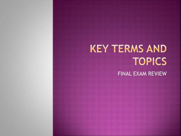 key terms and topics n.