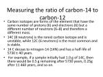 measuring the ratio of carbon 14 to carbon 12