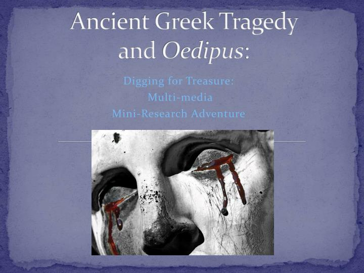 ancient greek tragedy and oedipus n.