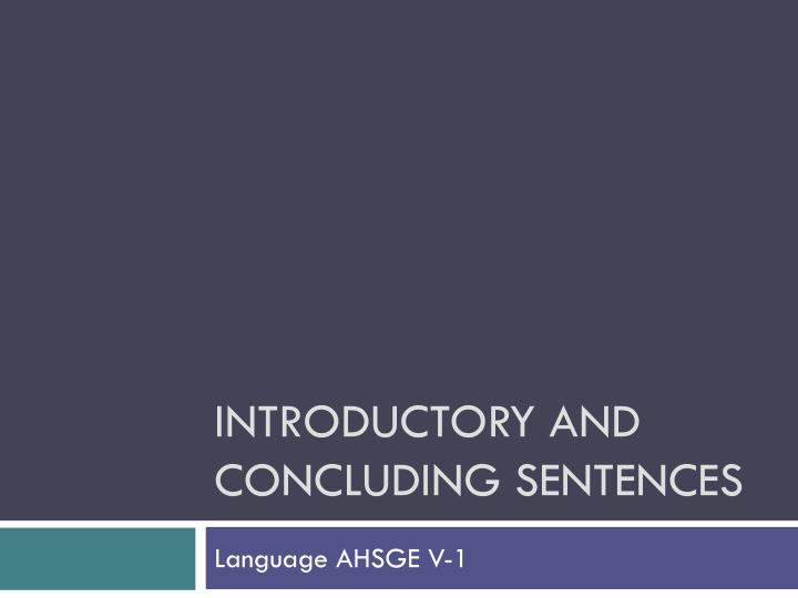 introductory and concluding sentences n.