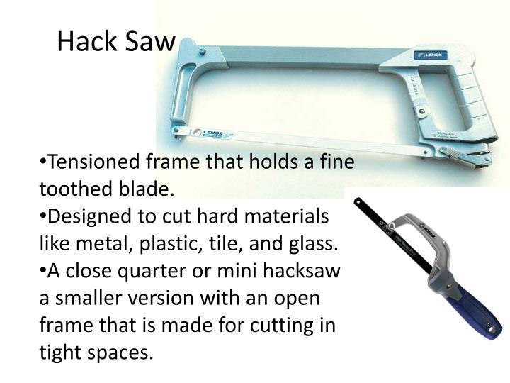 Hack Saw