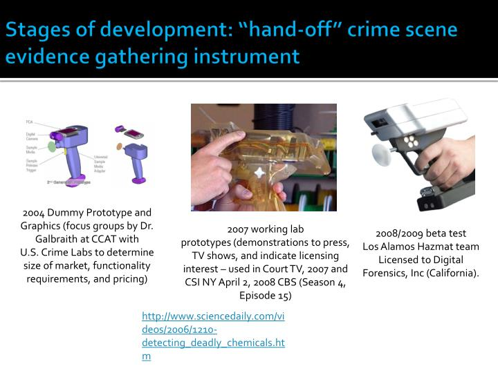 stages of development hand off crime scene evidence gathering instrument n.