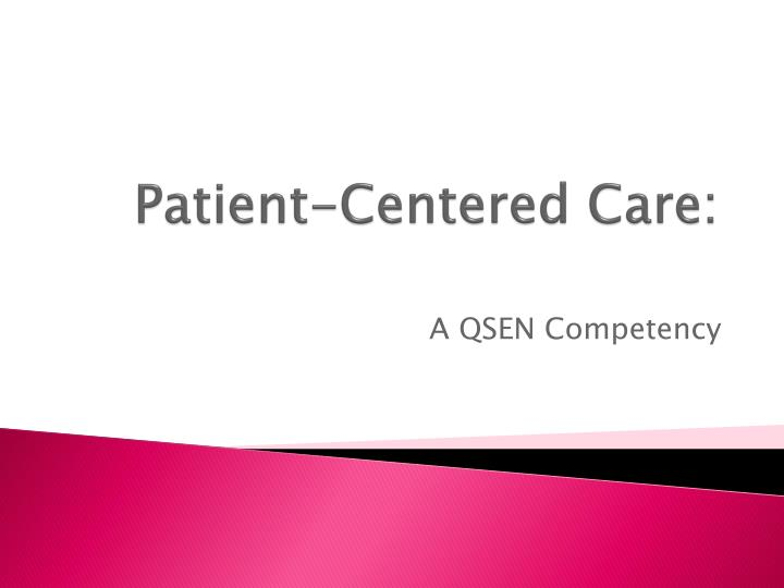 patient centered care n.
