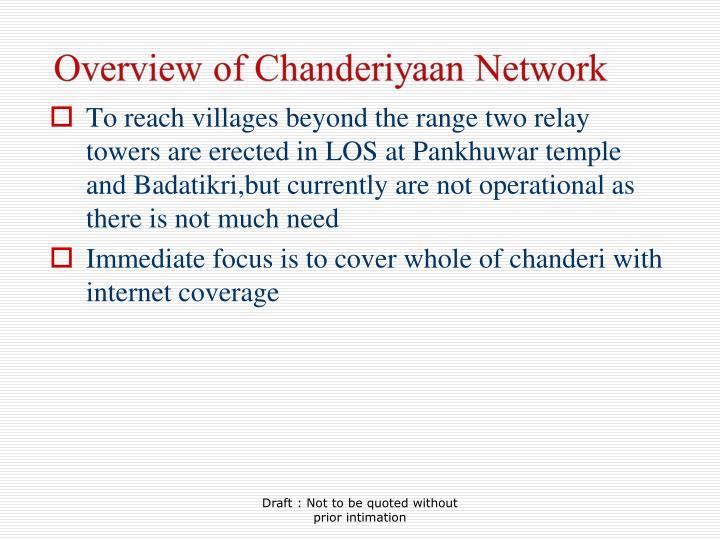 To reach villages