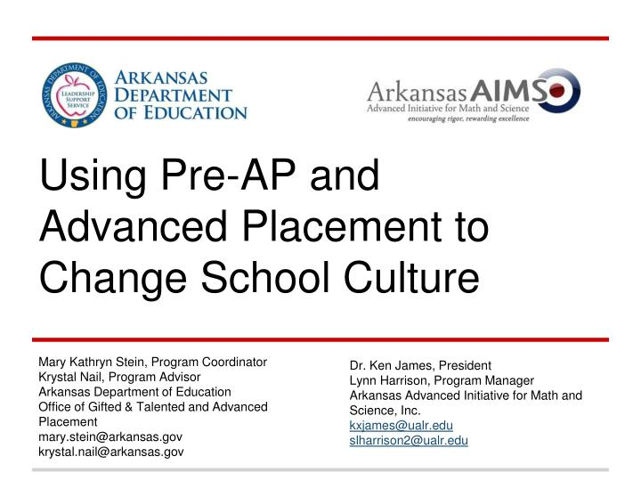 using pre ap and advanced placement to change school culture n.