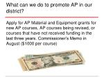 what can we do to promote ap in our district1
