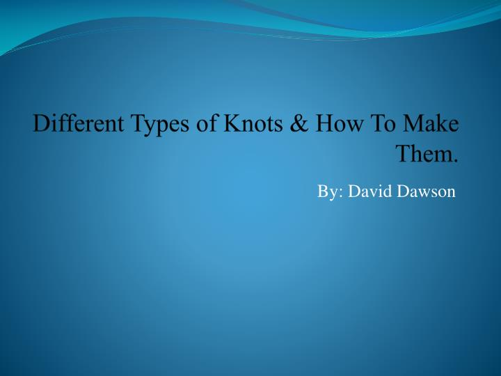 different types of knots how to make them n.