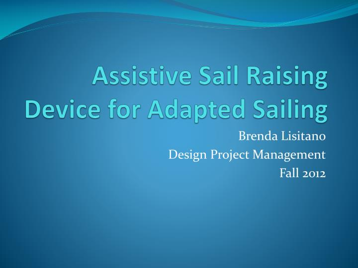 assistive sail raising device for adapted sailing n.