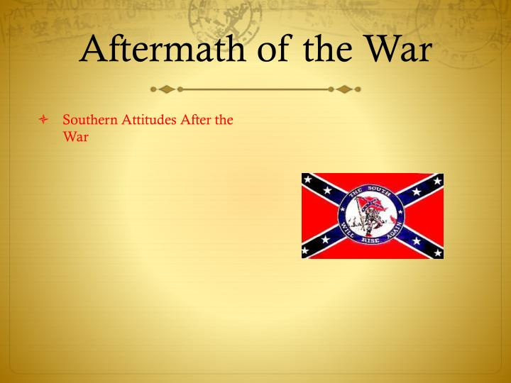 Aftermath of the War