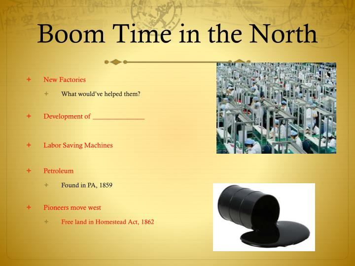 Boom Time in the North