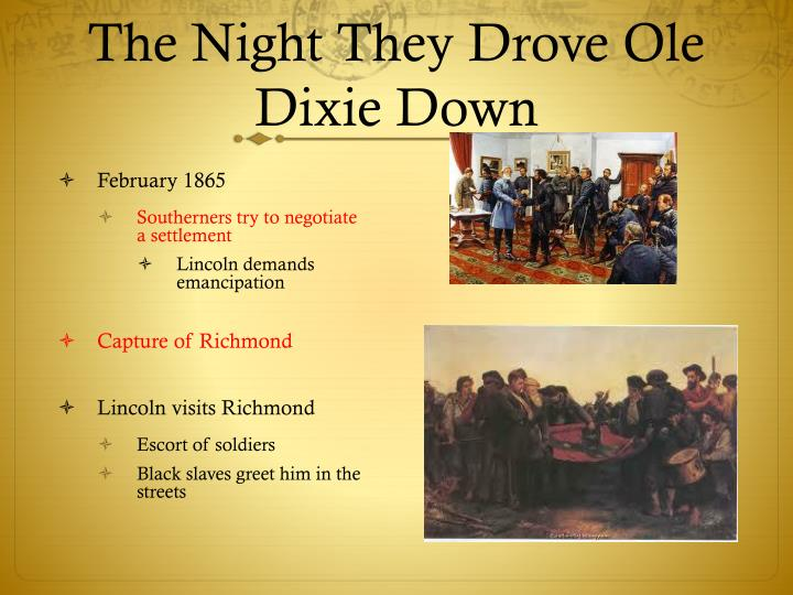 The Night They Drove Ole Dixie Down