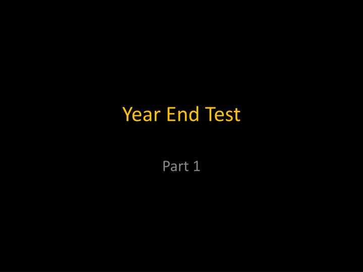year end test n.