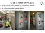 mice installation progress1