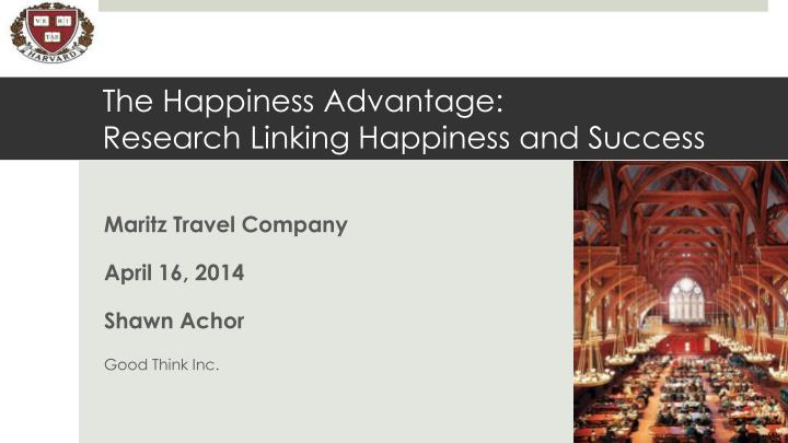 the happiness advantage research linking happiness and success