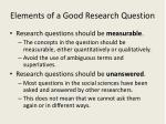 elements of a good research question1
