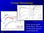 cosmic downsizing